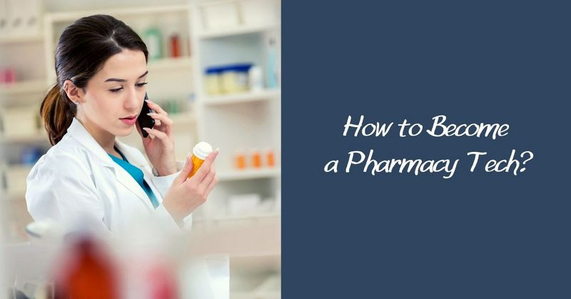 How to Become a Pharmacy Tech_