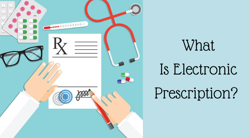 What Is Electronic Prescription_